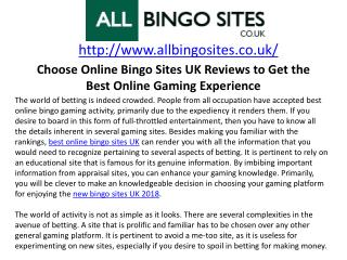 Choose Online Bingo Sites UK Reviews to Get the Best Online Gaming Experience