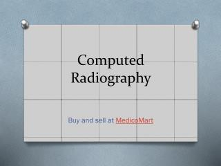 Computed Radiography System Online