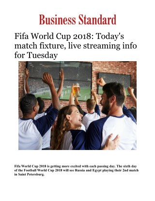 Fifa World Cup 2018: Today's match fixture, live streaming info for Tuesday