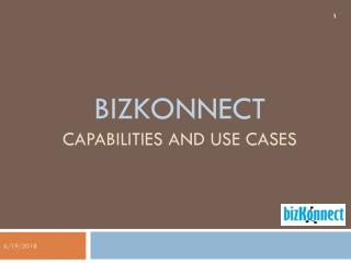 BizKonnect - Capabilities and Use Cases