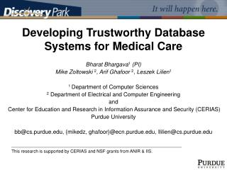 Developing Trustworthy Database Systems for Medical Care