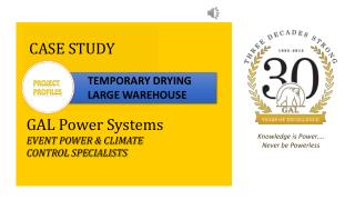 A Case Study of Temporarily Drying a Warehouse - GAL Power