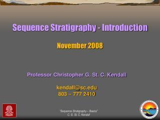 Sequence Stratigraphy - Introduction November 2008