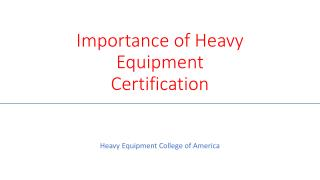 Heavy Equipment Certificate Importance