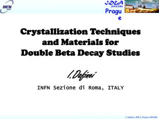 Crystallization Techniques and Materials for Double Beta Decay Studies