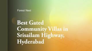 Best Gated Community Villas in Srisailam Highway,Hyderabad