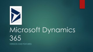 Microsoft Dynamics 365 CRM version and features