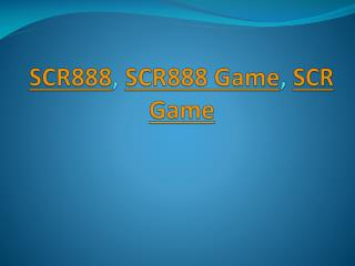 SCR888 Download, SCR888 Register, SCR888 Online Game, 918Kiss