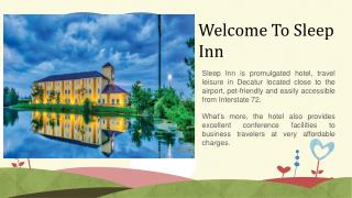 Sleep Inn Which Offers Exceptional Facilities To All The Travelers