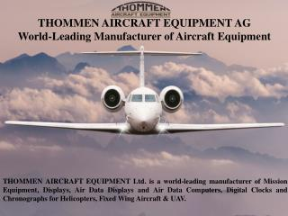 THOMMEN AIRCRAFT EQUIPMENT AG World-Leading Manufacturer of Aircraft Equipment
