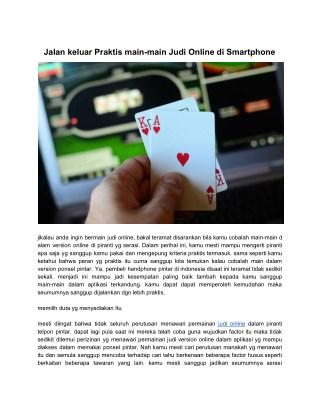 Jalan keluar Praktis main-main Judi Online di Smartphone