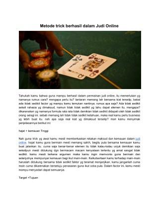 Metode trick berhasil dalam Judi Online