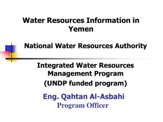 National Water Resources Authority  Integrated Water Resources Management Program UNDP funded program
