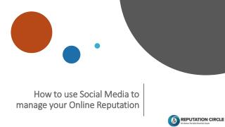 How to use Social Media to manage your Online Reputation