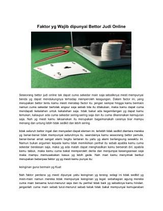 Faktor yg Wajib dipunyai Bettor Judi Online