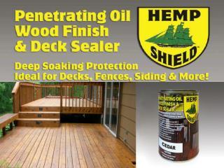 Hemp Shield Wood Finish and Deck Sealer