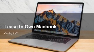 Lease To Own Macbook - Ownmystuff.com