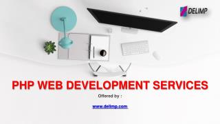 Affordable PHP web development services by Delimp
