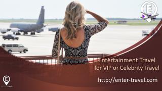 Entertainment Travel Agency - Music Tour Travel for VIP's