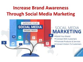 Increase Brand Awareness Through Social Media Marketing