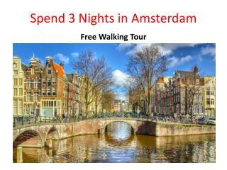 Spend 3 Nights in Amsterdam