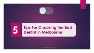 5 Tips For Choosing the Best Dentist in Melbourne