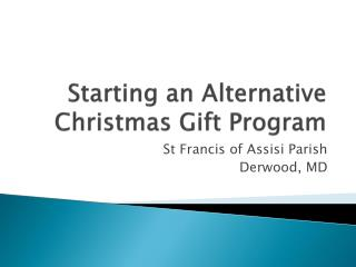 Starting an Alternative Christmas Gift Program