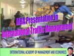 MBA Presentation in International Traffic Management