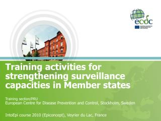 Training activities for strengthening surveillance capacities in Member states Training section