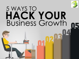 5 Ideas To Hack Your Business Growth - SKARTEC Digital Marketing Academy