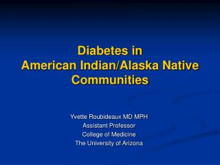 Diabetes in  American Indian/Alaska Native Communities
