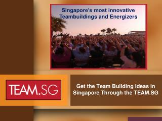 Get The Team Building Ideas in singapore Through the Team.sg