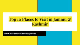 Top 10 Places to Visit in Jammu & Kashmir