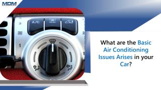 What are the Basic Air Conditioning Issues Arises in your Car