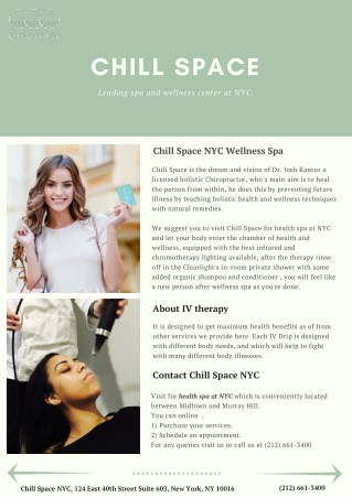 Chill Space: -Leading spa and wellness center at NYC.