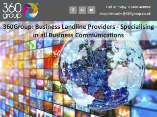 360Group: Business Landline Providers - Specialising in all Business Communications