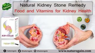 Natural Kidney Stone Remedy, Food and Vitamins for Kidney Health