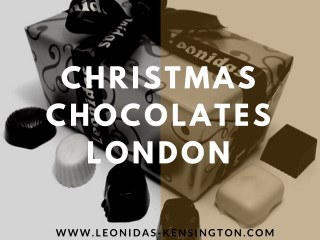 Christmas Chocolates London
