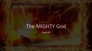 Psalm 29 Sermon Slides