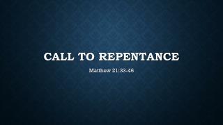 Matthew 21:33-46 Sermon Slides