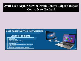 Avail Best Repair Service From Lenovo Laptop Repair Center New Zealand