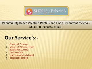 Panama City Beach Vacation Rentals and Book Oceanfront condos - Shores of Panama Resort