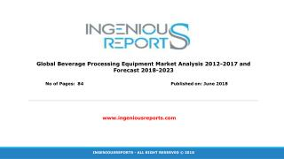 Beverages Processing Equipment Market: Global Industry Analysis and Opportunity Assessment 2017-2023