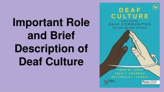 Important Role and Brief Description of Deaf Culture