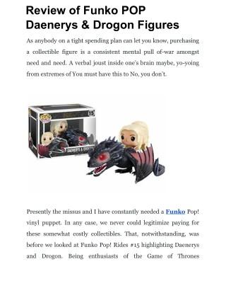 Review of Funko POP Daenerys & Drogon Figures