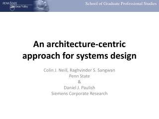 An architecture-centric approach for systems design
