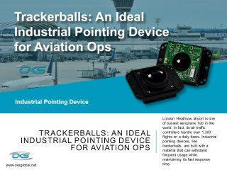 Trackerballs: An Ideal Industrial Pointing Device for Aviation Ops