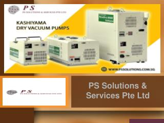 Get Dry Vacuum Pumps & Refurbished Services in Malaysia & Thailand