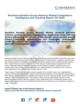 Resistive Random Access Memory Market Competitive Intelligence and Tracking Report Till 2026