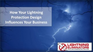How Your Lightning Protection Design Influences Your Business